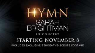 HYMN: Sarah Brightman In Concert | Official Trailer | Nov 2018 | CinEvents