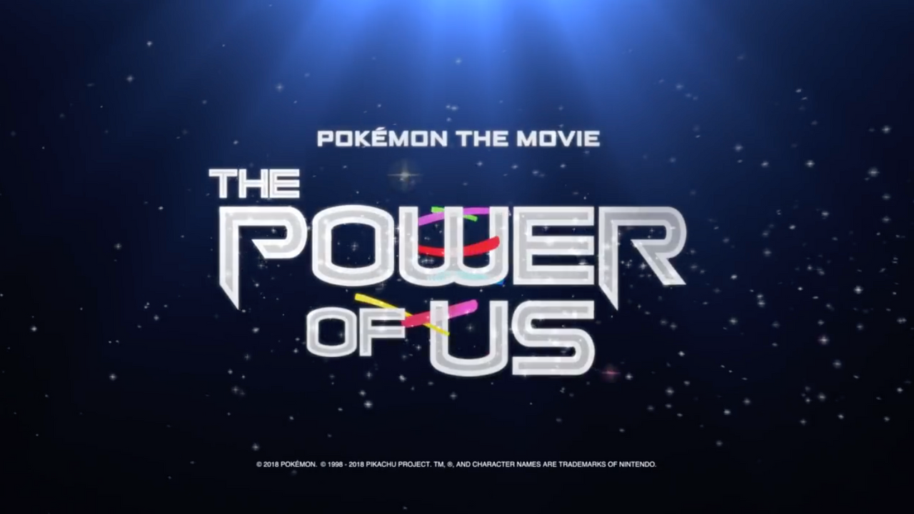 Pokémon the Movie- The Power of Us Official Trailer