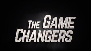 The Game Changers Full Length Trailer