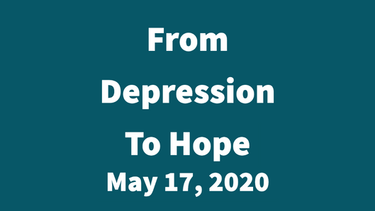 Moving from Depression to Hope
