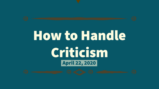 Turning Criticism Into Something Positive