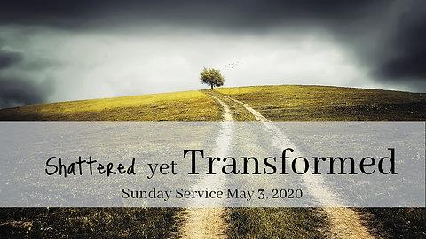 Sunday Service: May 3, 2020