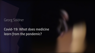 Covid-19: What does medicine learn from the pandemic?