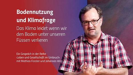 Bodennutzung und Klimafrage – Das Klima leidet wenn wir den Boden unter unseren Füssen verlieren