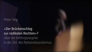 «Der Brückenschlag zur radikalen Rechten»? Über die Anthroposophie in der Zeit des Nationalsozialismus