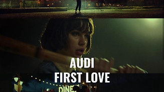 AUDI - FIRST LOVE