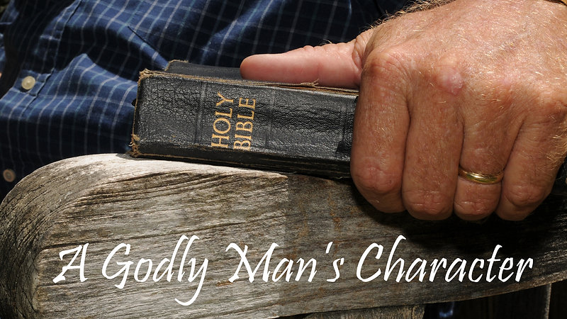 A Godly Man's Character