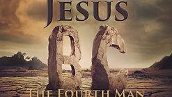 Jesus BC - The 4th Man