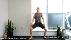 Gentle Fitness with Jeff 03.08.21