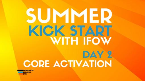 Summer Kick Start - Day 2 02/07/21