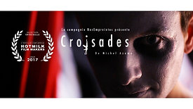 CROISADES - NOMINÉ AU HOTMILK 2017