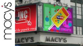 Macys INC-Popsicle collaboration Jumbotron