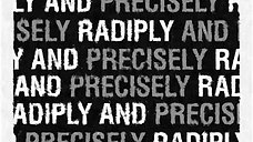 Rapidly and Precisely