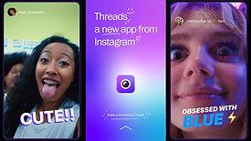 "Instagram App: ""Threads"" Launch"