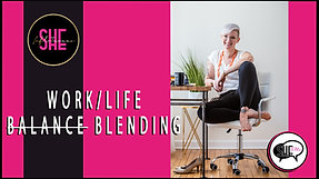 EP. 9 SHE TALKS - MEL MCSHERRY - WORK+LIFE BALANCE [BLENDING] [2]
