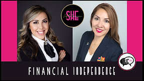 EP. 4 SHE TALKS - KARINA VILLAFUERTE + BLANCA SEPULVEDA - FINANCIAL INDEPENDENCE