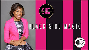 EP. 10 SHE TALKS - VICTORIA WATKINS - BLACK GIRL MAGIC