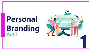 Personal Branding- Webinar Part 1