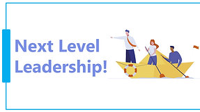 Next Level Leadership - Webinar short version