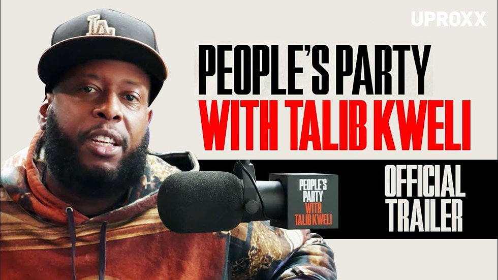 People's Party With Talib Kweli Interview Show (Full Episodes) UPROXX VIDEO