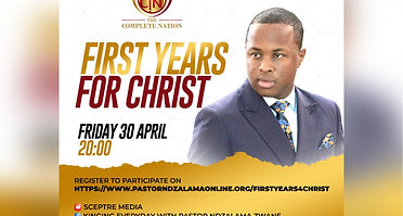 FIRST YEARS FOR CHRIST