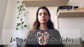 Respiration, Méditation, Relaxation - La symbolique du Lotus
