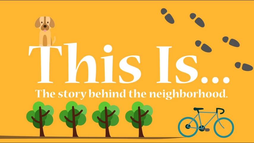 The Story Behind the Neighborhood