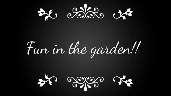 Fun in the garden - Sunday 14th June 2020