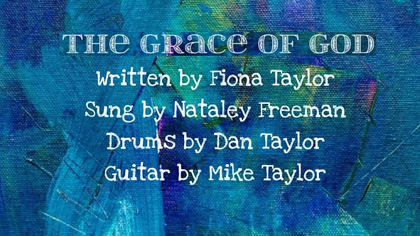 The Grace Of God - Sunday 15th November 2020