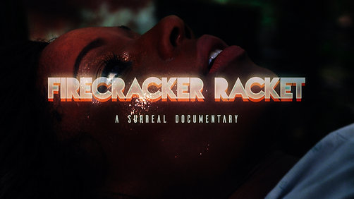 Firecracker Racket (Official Video)