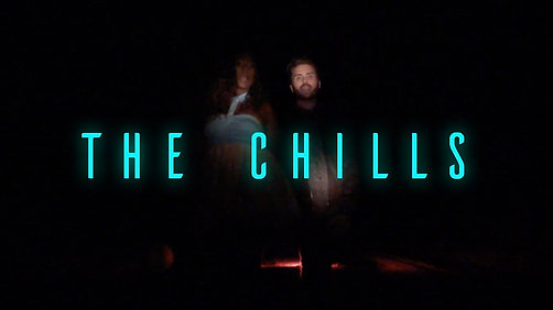 The Chills (Official Video)