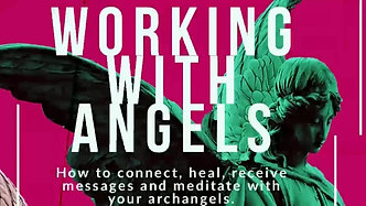 Working With Angels Series: Class 1