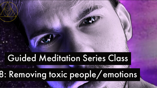 Guided Meditation Series: Class 8