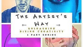 The Artist's Way Series: Class 3