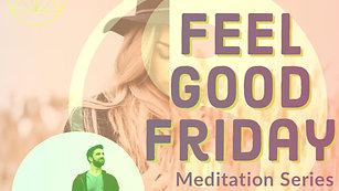 Feel Good Friday Meditation: Jeff Bomberger