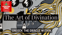 The Art of Divination: FortuneTelling For Beginners!