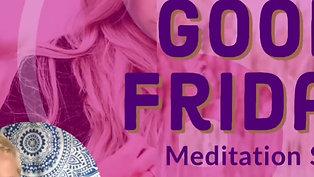 Feel Good Friday Meditation: Faith Streng