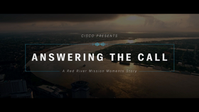 Cisco – Mission Moments – Red River