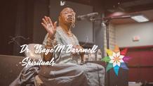 Spirituals with Dr. Yasaye M. Barnwell