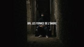 BRI | Les formes de l'ombre