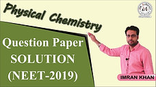 Physical Chemistry Solution (NEET 2019)