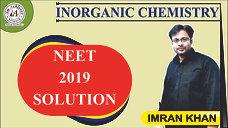Inorganic Chemistry Solution (NEET 2019)