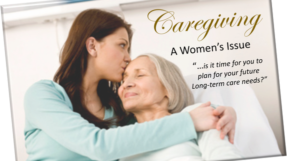 A Woman's Issue- Long-Term Care