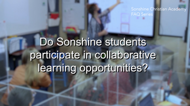 Do Sonshine students participate in collaborative Learning opportunities?