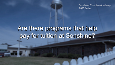 Are There Programs That Help Pay For Tuition at Sonshine