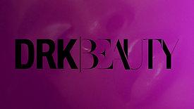DRK Beauty, Teaser