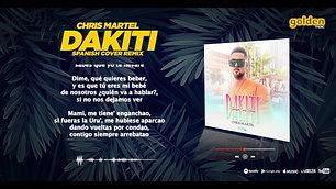 Chris Martel  Dakiti Spanish Cover Remix Cover Audio