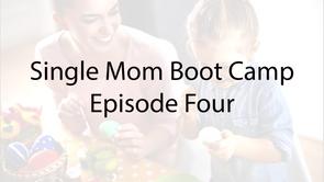 Single Mom Boot Camp E-4