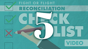Reconciliation Checklist Part 5