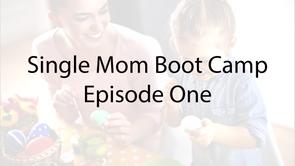 Singe Mom Boot Camp E-1